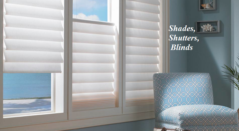 Shades, Shutters, & Blinds